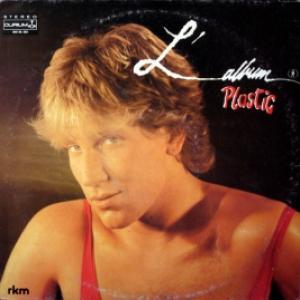 Plastic Bertrand - L'Album