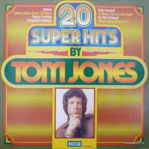 Tom Jones - 20 Super Hits By Tom Jones