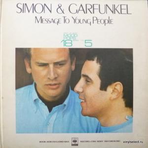 Simon & Garfunkel - Message To Young People