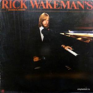Rick Wakeman (ex-Yes) - Rick Wakeman's Criminal Record