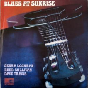 Gerry Lockran, Redd Sullivan, Dave Travis - Blues At Sunrise