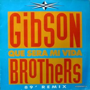 Gibson Brothers - Que Sera Mi Vida ('89 Remix)