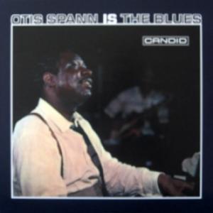 Otis Spann - Otis Spann Is The Blues