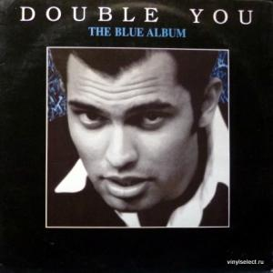 Double You - The Blue Album (produced by Savage)
