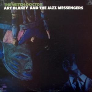 Art Blakey And The Jazz Messengers - The Witch Doctor