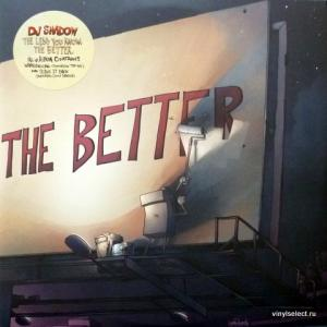 DJ Shadow - The Less You Know, The Better