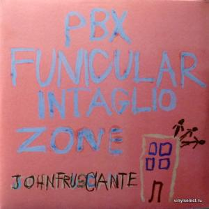 John Frusciante (Red Hot Chili Peppers) - PBX Funicular Intaglio Zone