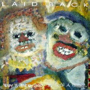 Laid Back - Why Is Everybody In Such A Hurry
