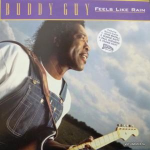Buddy Guy - Feels Like Rain (feat. John Mayall, Bonnie Raitt, Paul Rogers)