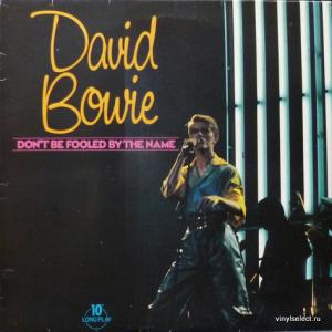 David Bowie - Don't Be Fooled By The Name