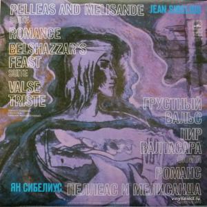 Jean Sibelius - Pelleas And Melisande. Romance. Belshazzar's Feast. Valse Triste