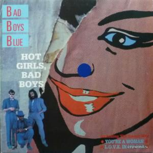 Bad Boys Blue - Hot Girls, Bad Boys