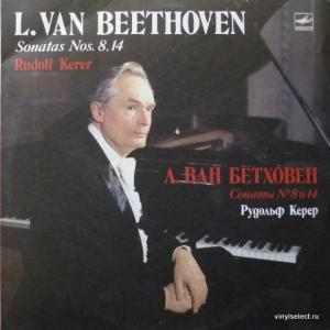 Ludwig van Beethoven - Sonatas Nos. 8, 14 (feat. Rudolf Kerer)
