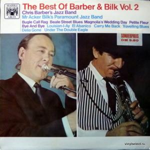 Chris Barbers Jazz Band / Mr. Acker Bilks Paramount Jazz Band - The Best Of Barber And Bilk Volume 2