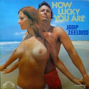Jaap Zeeland - How Lucky You Are