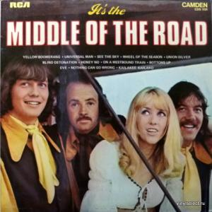 Middle Of The Road - It's The Middle Of The Road