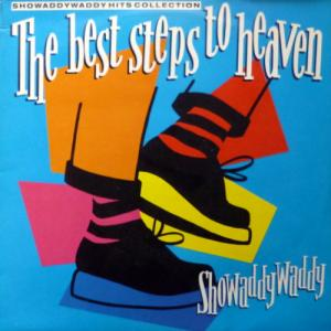 Showaddywaddy - The Best Steps To Heaven: Showaddywaddy Hits Collection