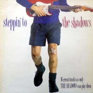 Shadows, The - Steppin' To The Shadows
