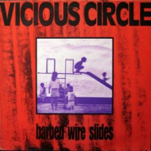 Vicious Circle - Barbed Wire Slides