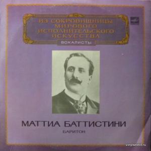 Mattia Battistini - Баритон (исп. Г.Доницетти, Дж.Верди, П.Чайковский, А.Рубинштейн, П.Тости)