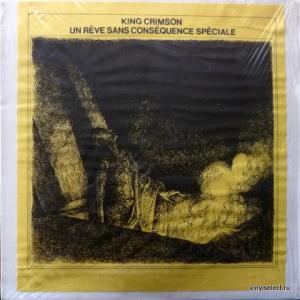 King Crimson - Un Rêve Sans Conséquence Spéciale (Après Cosmic Était)