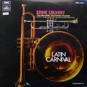 Eddie Calvert - The Man With The Golden Trumpet - Latin Carnival