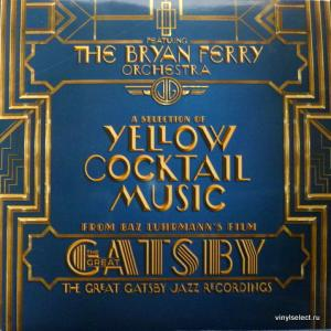 Bryan Ferry Orchestra, The - The Great Gatsby Jazz Recordings