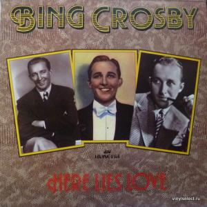Bing Crosby - Here Lies Love
