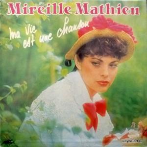 Mireille Mathieu - Ma Vie Est Une Chanson
