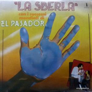 El Pasador - La Sberla