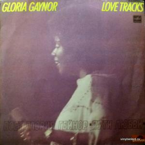 Gloria Gaynor - Love Tracks (Пути Любви)