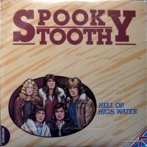 Spooky Tooth - Hell Or High Water
