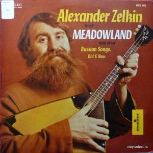 Sasha Zelkin (Саша Зелкин) - Alexander Zelkin Sings Meadowland & Other Russian Songs, Old & New
