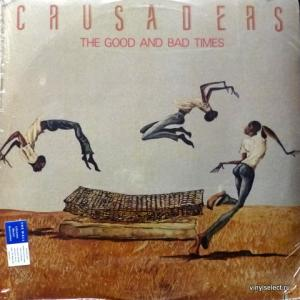 Crusaders, The - The Good And Bad Times (feat. Nancy Wilson, Larry Carlton)