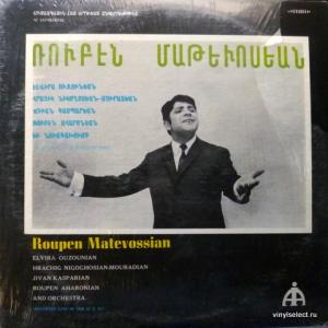 Рубен Матевосян (Ռուբեն Մաթեվոսյան) - Songs By Roupen Matevossian (feat. Jivan Gasparian / Дживан Гаспарян)