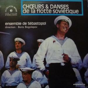 Ансамбль Песни И Пляски Краснознаменного Черноморского Флота - Ensemble De Sébastopol – Choeurs Et Danses De La Flotte Soviétique
