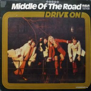Middle Of The Road - Drive On