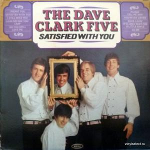 Dave Clark Five, The - Satisfied With You