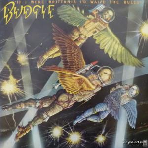 Budgie - If I Were Brittania I'd Waive The Rules