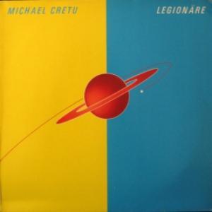 Michael Cretu - Legionnaires