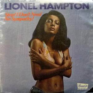 Lionel Hampton - Stop! I Don't Need No Sympathy!