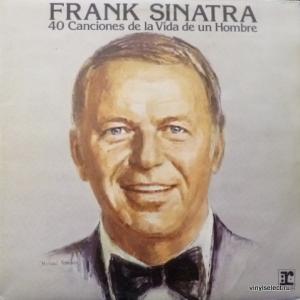 Frank Sinatra - 40 Canciones De La Vida De Un Hombre