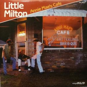 Little Milton - Annie Mae's Cafe
