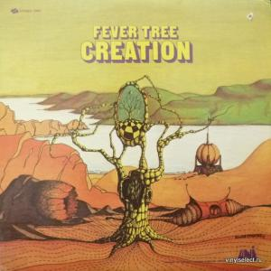 Fever Tree - Creation