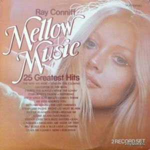 Ray Conniff And The Singers - Mellow Music 25 Greatest Hits