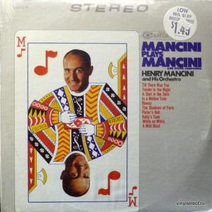 Henry Mancini And His Orchestra - Mancini Plays Mancini (And Other Composers)
