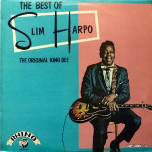 Slim Harpo - The Best Of Slim Harpo - The Original King Bee