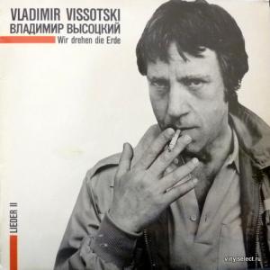 Владимир Высоцкий - Wir Drehen Die Erde (Lieder II)