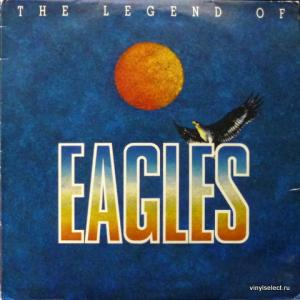 Eagles - The Legend Of