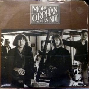 Orphan - More Orphan Than Not